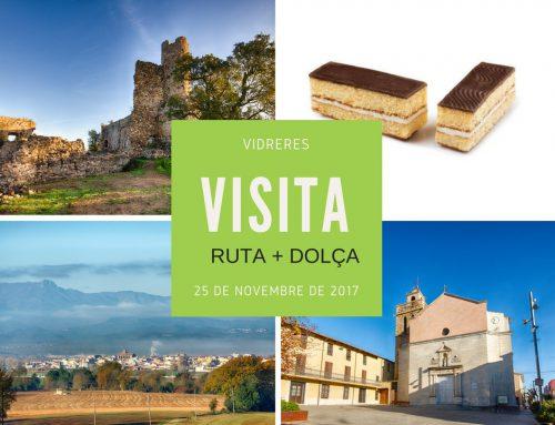 VIDRERES – Visites culturals amb la ruta + dolça de la Selva