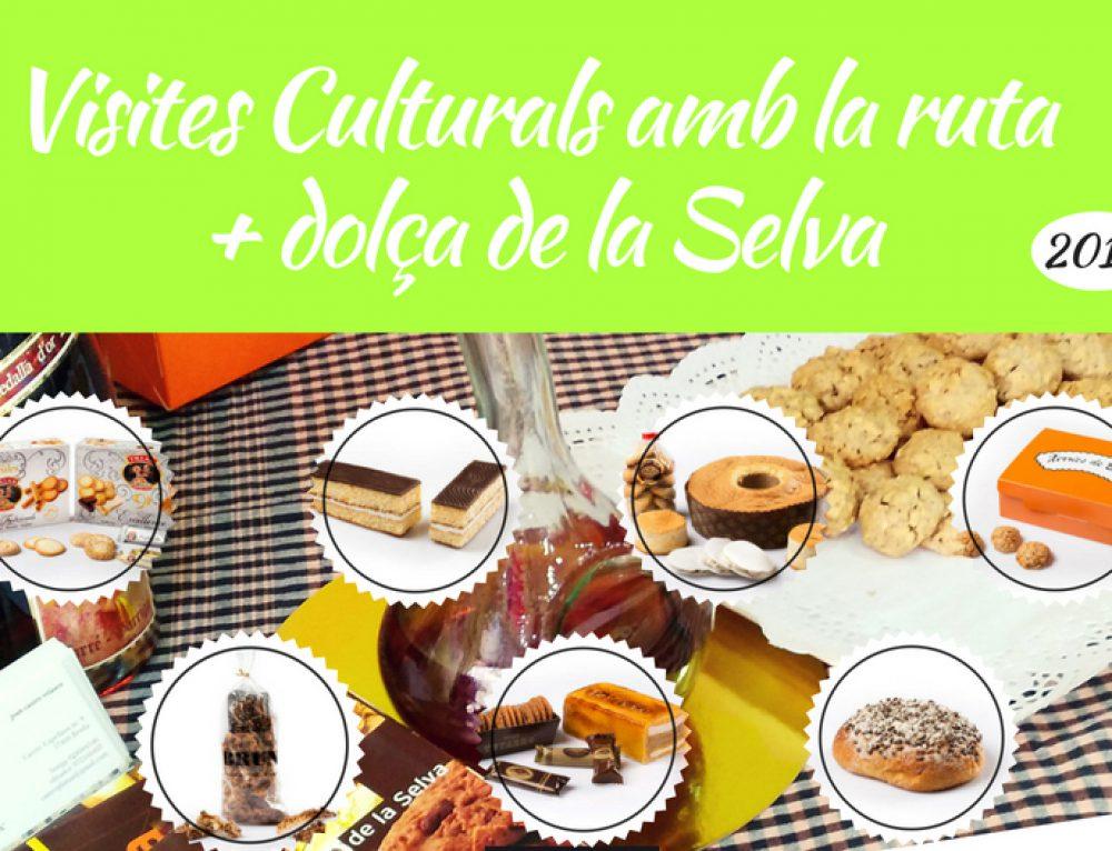 VISITES CULTURALS AMB LA RUTA + DOLÇA DE LA SELVA